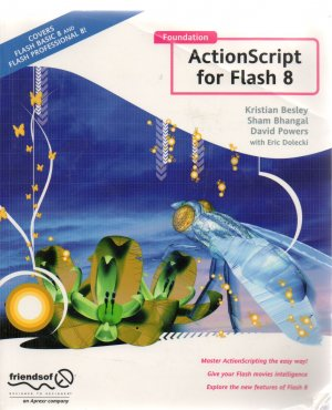Foundation ActionScript for Flash 8 by Kirstian Besley, et al FLASH