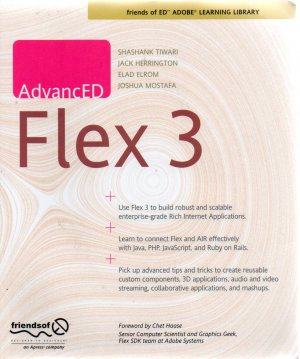 AdvancED Flex 3 by Shashank Tiwart, et al FLASH WEB DEVELOPMENT