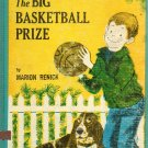 The Big Basketball Prize by Marion Renick 1963