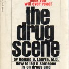 The Drug Scene by Donald B Louria, 1970