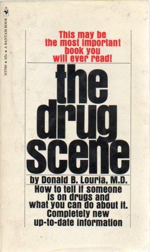 The Drug Scene by Donald B Louria, 1970