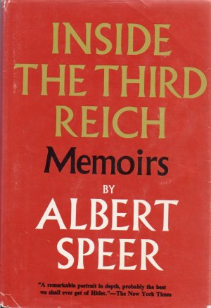 Inside the Third Reich Memoirs by Albert Speer 1970