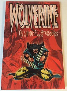 Wolverine Triumphs and Tragedies TPB Brand New  NM