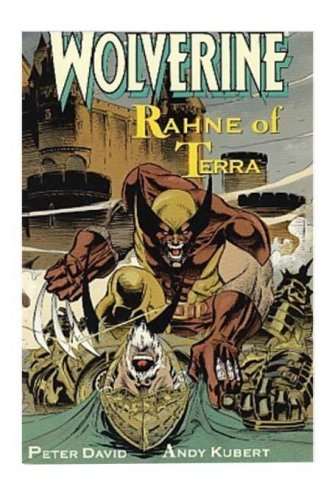 Wolverine: Rahne of Terra by Peter David & Andy Kubert PF 1991, Marvel Comics