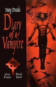 YOUNG DRACULA DIARY OF A VAMPIRE (1994-CALIBER) TPB BY GARY FRANCIS & DAVID MACK