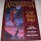 WONDER WOMAN: AMAZONIA: A Tale of the Wonder Woman, DC Comics, 1997, Elseworlds!