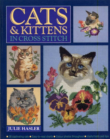 Cats and Kittens in Cross Stitch Soft Cover Book by Julie Hasler