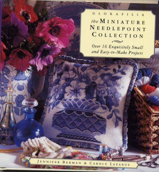 Glorafilia Miniature Needlepoint Collection Hard Cover Book