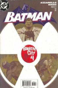 Batman # 623 (broken city part 4) NM 2003