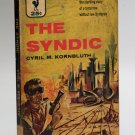 Bantam Sci Fi Novel #1317 The Syndic by Cyril M. Kornbluth
