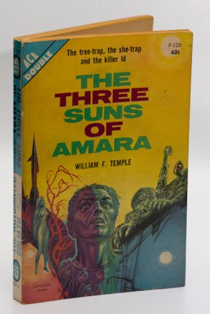Ace Sci Fi Double #F-129 (1962): 'The Three Suns of Amara' / 'The Automated Goliath' both by Temple