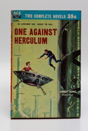 Ace Dbl Sci Fi #D-381 (1959): 'One Against Herculum' by Sohl / 'Secret of the Lost Race' by Norton
