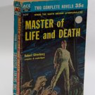 Ace Dble Sci Fi #D-237 (1957): Master of Life & Death by Silverberg / The Secret Visitors by White