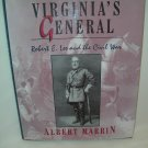Virginia's General's- Robert E Lee and the Civil War