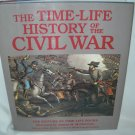 The Time Life History of the Civil War