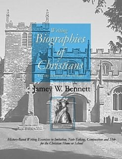 Twenty Reformers & Puritans: Writing Biographies of Christians by Jamey Bennett