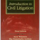 Introduction to Civil Litigation by Mark I. Weinstein