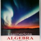 Intermediate Algebra by Marvin L Bittinger, 10th Ed