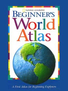 Beginner's World Atlas (National Geographic Society)
