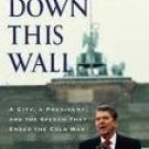 Ronald Reagan / Tear Down This Wall ( Hard cover Book) NEW