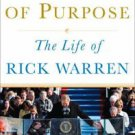 Prophet of Purpose : The Inside Story of Rick Warren and His Rise to Global...