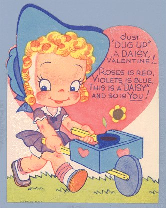 Vintage Valentine JUST DUG UP A DAISY 1940s