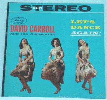 DAVID CARROLL & ORCH LP Let's Dance Again LOUNGE