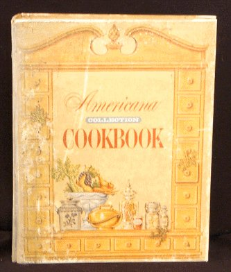 Vintage AMERICANA COLLECTION COOKBOOK Cook Book 1969