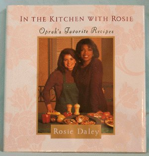 IN THE KITCHEN WITH ROSIE Cookbook COOK BOOK Oprah
