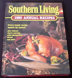 1989 SOUTHERN LIVING Annual Recipes COOK BOOK Cookbook