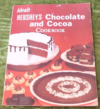 HERSHEY's CHOCOLATE Cookbook COOK BOOK Ideals 1982