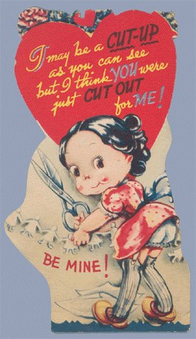 Vintage Valentine Card I MAY BE A CUT-UP Cutting Paper Doll