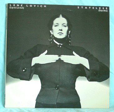LENE LOVICH LP Stateless 1979 GOTH/NEW WAVE Say When