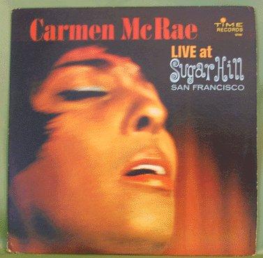 JAZZ LP Carmen McRae LIVE AT SUGAR HILL Time 1963