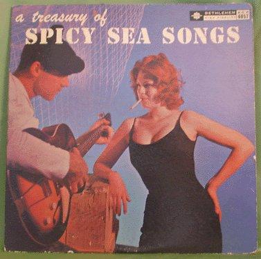 Treasury of SPICY SEA SONGS LP on BETHLEHEM Shantymen
