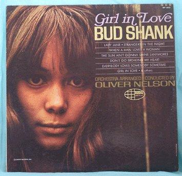 BUD SHANK LP Girl in Love NELSON Cool WEST COAST Jazz