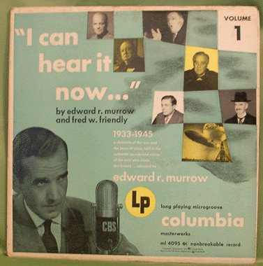 EDWARD R MURROW LP I Can Hear it Now Vol 1 1933-45 WWII