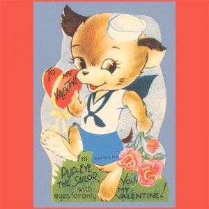 Vintage Valentine Day Card DOG Sailor PUP-EYE 1940s