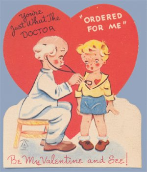 Vintage Valentine JUST WHAT THE DOCTOR ORDERED 1940s/1950s Carrington
