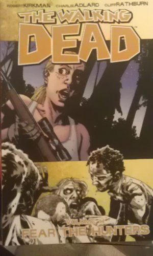 The Walking Dead Vol 11: Fear The Hunters TPB