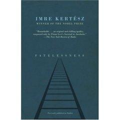 Fatelessness - by Imre Kertesz