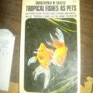Tropical fish as pets