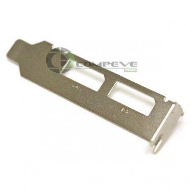 Low Short Profile Bracket For Nvidia Quadro 310 - NVS 295 Video Cards