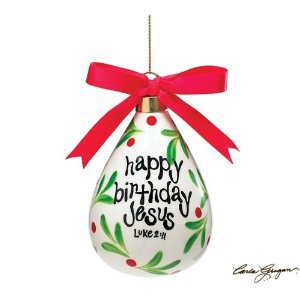 """Happy Birthday Jesus"" Tear Drop Shaped Ornament Christmas Collection"