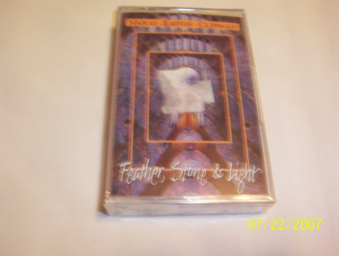Feather, Stone & Light by R. Carlos Nakai Cassette
