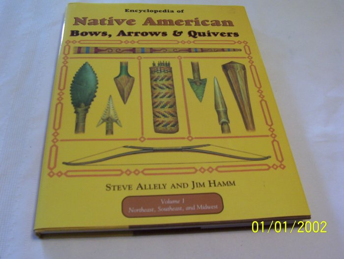 Native American Bows, Arrows & Quivers Book