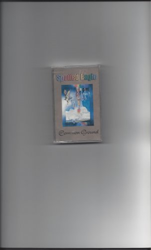 Common Ground Cassette by Spotted Eagle
