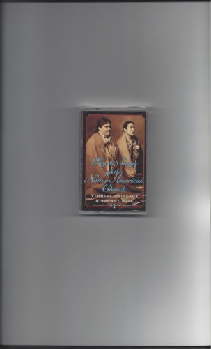 Peyote Songs of the Native American Church Cassette by Primeaux & Mike