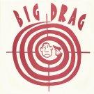 """BIG DRAG """"Gotta Let Me Go"""" b/w """"I'm a Lonesome Fugitive"""" 7"""""""