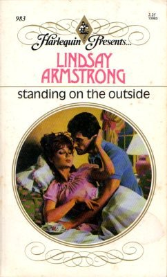 Standing On The Outside by Lindsay Armstrong Harlequin Presents Fiction Fantasy Romance Novel Book